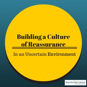 Culture of Reassurance