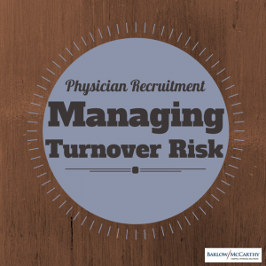 Physician Turnover Risk
